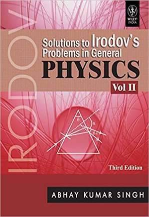 Solutions to IE Irodovs Problems in General Physics: Volume II