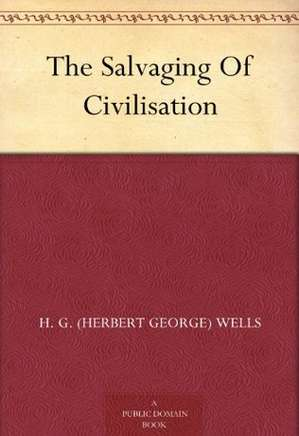 The Salvaging Of Civilisation
