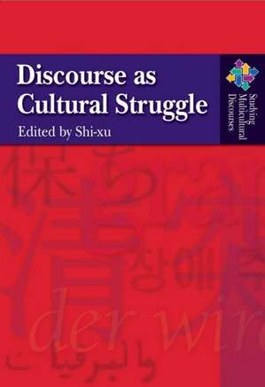 Discourse as Cultural Struggle