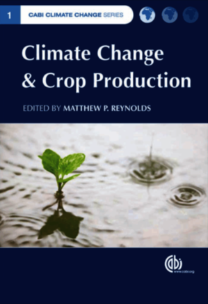 Climate Change and Crop Production (CABI Climate Change Series)